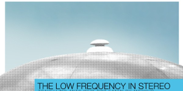Pre-Order The Low Frequency In Stereo & Repress EF Give me beauty